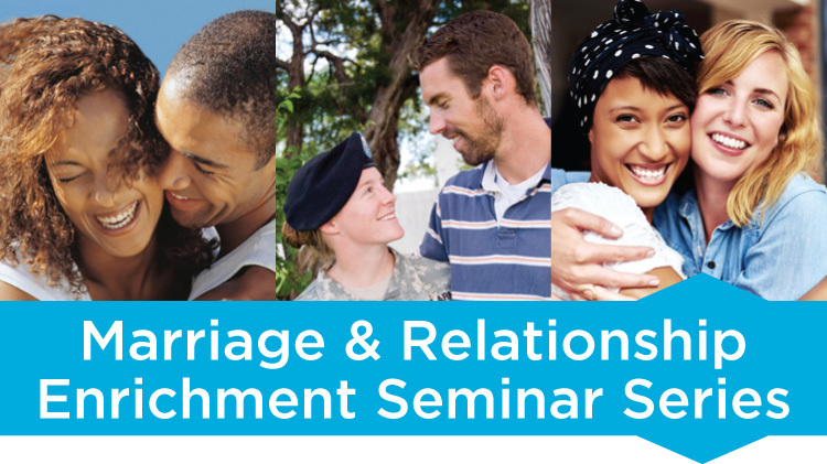 Marriage and Relationship Enrichment Seminar