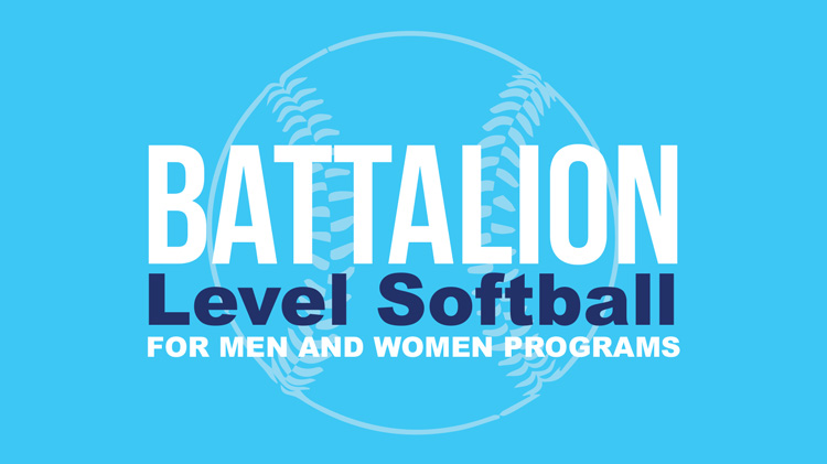 Registration: 2019 Battalion-Level Softball