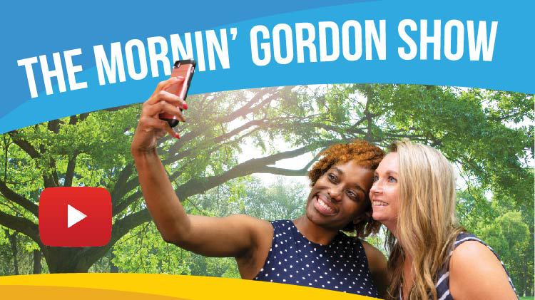 Mornin' Gordon Goes Weekly!