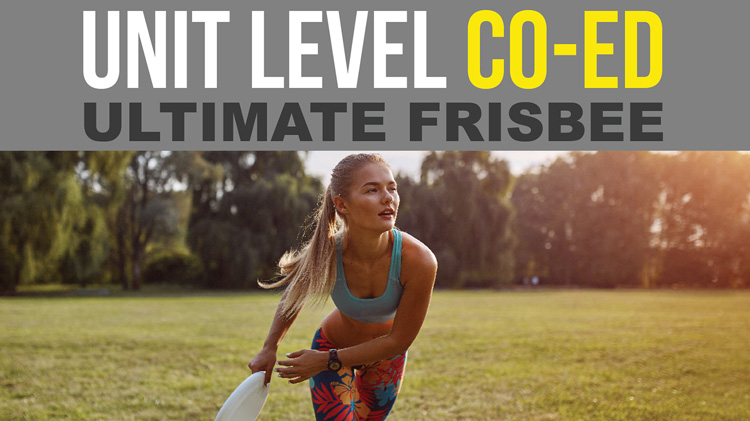 Registration: 2019 Co-Ed Unit-Level Ultimate Frisbee