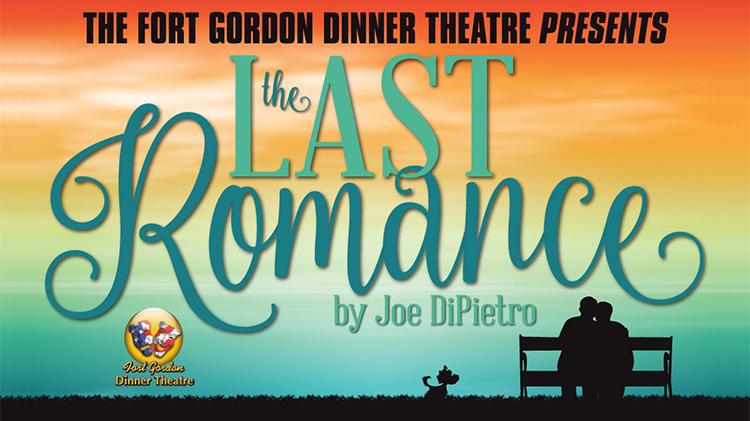 The Last Romance - Dinner Theatre Production