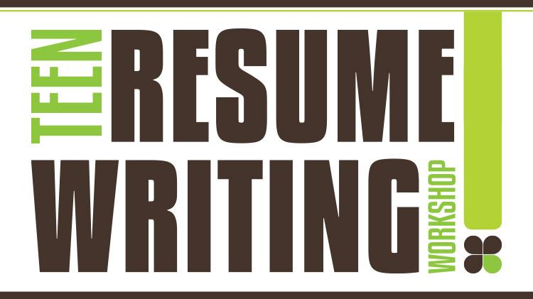 Teen Resume Writing Workshop
