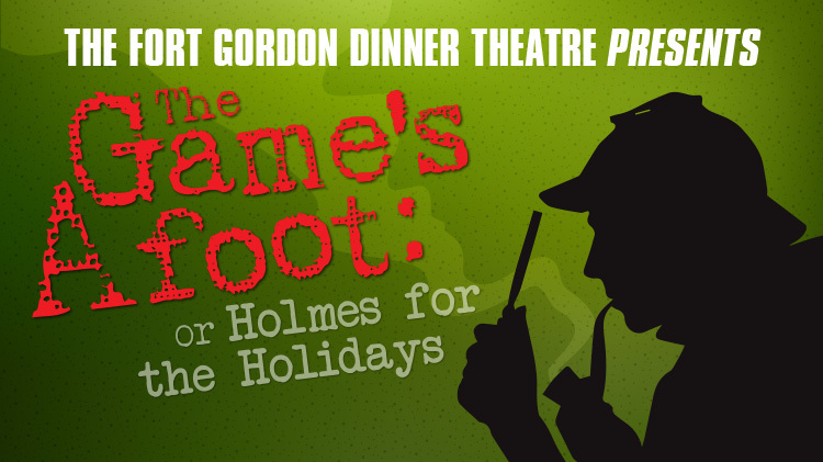 The Game's Afoot or Holmes for the Holidays - Production