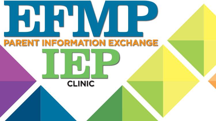 EFMP IEP Clinic