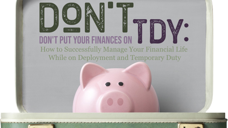 Don't Put Your Finances on TDY