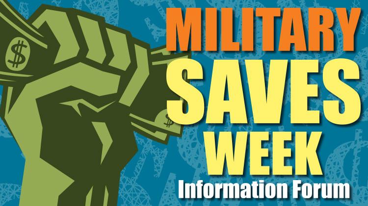 Military Saves Week Information Forum