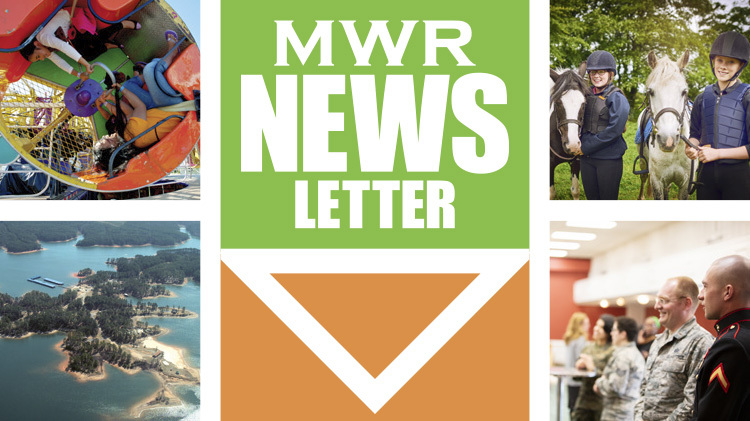 Subscribe to MWR Happenings Newsletter
