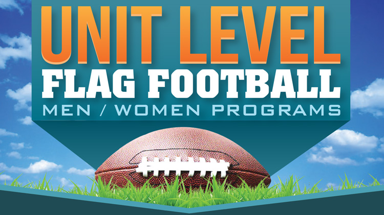 Registration: 2019 Unit-Level Flag Football