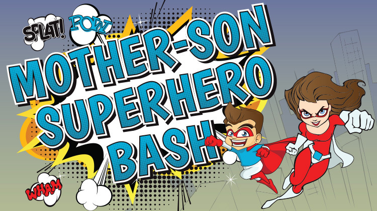 Mother-Son Superhero Bash