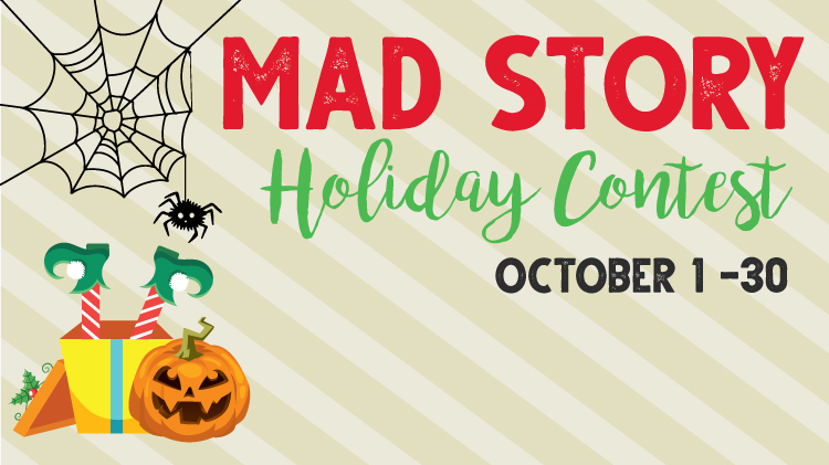 Mad Story Holiday Contest