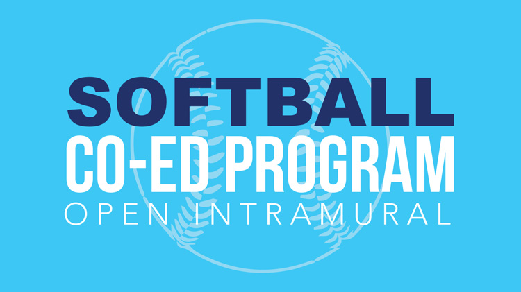 Registration: 2019 Co-Ed Open Intramural Softball