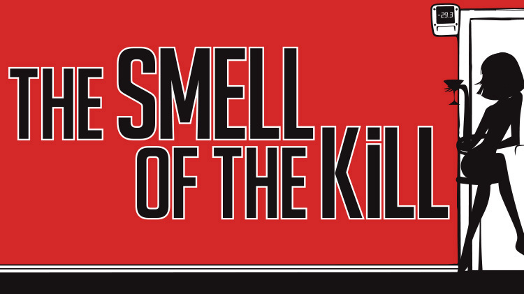 The Smell of the Kill - Production